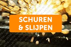 Actie Schuren & Slijpen